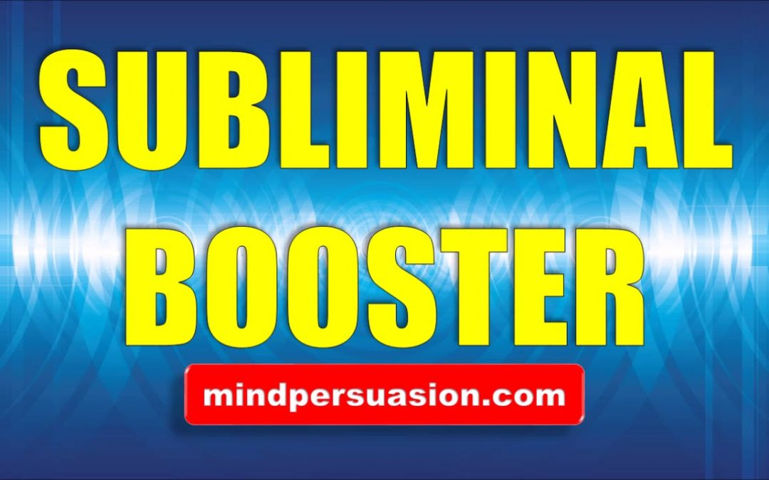 SUBLIMINAL BOOSTER – Get Subliminal Results At The Speed Of Light – Subliminal Affirmations