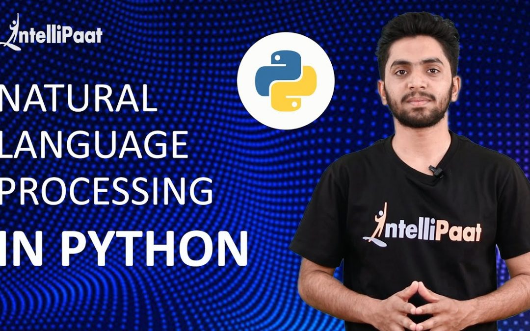Natural Language Processing (NLP) in Python | Intellipaat