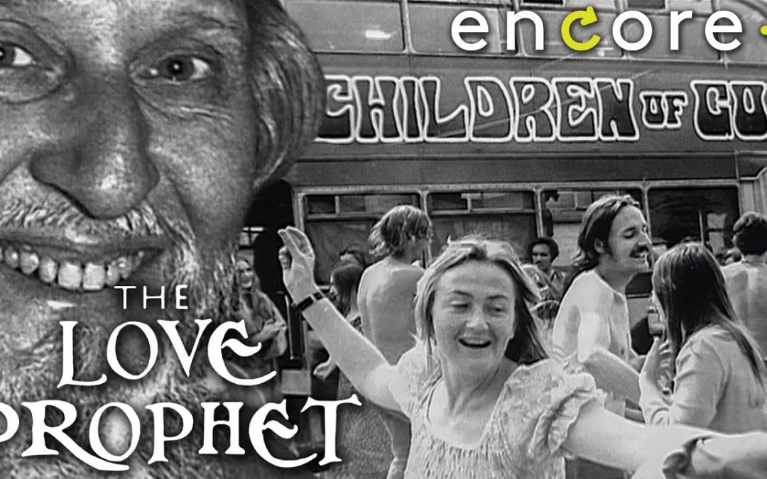 The Love Prophet and the Children of God – Documentary