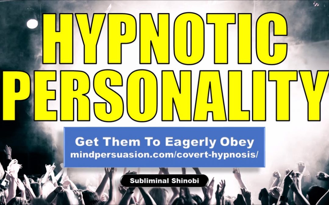 Hypnotic Personality – Easily Mesmerize Anybody You Speak With – Subliminal Affirmations