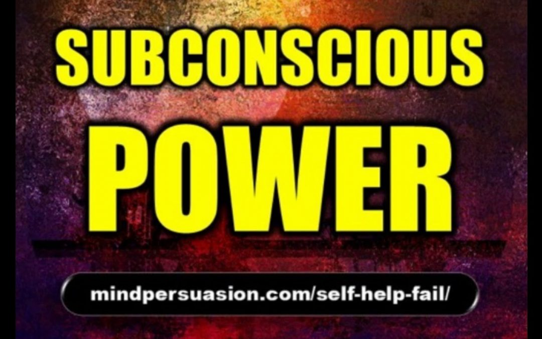Subconscious Power – Harness the Power of your Mind – Subliminal Affirmations