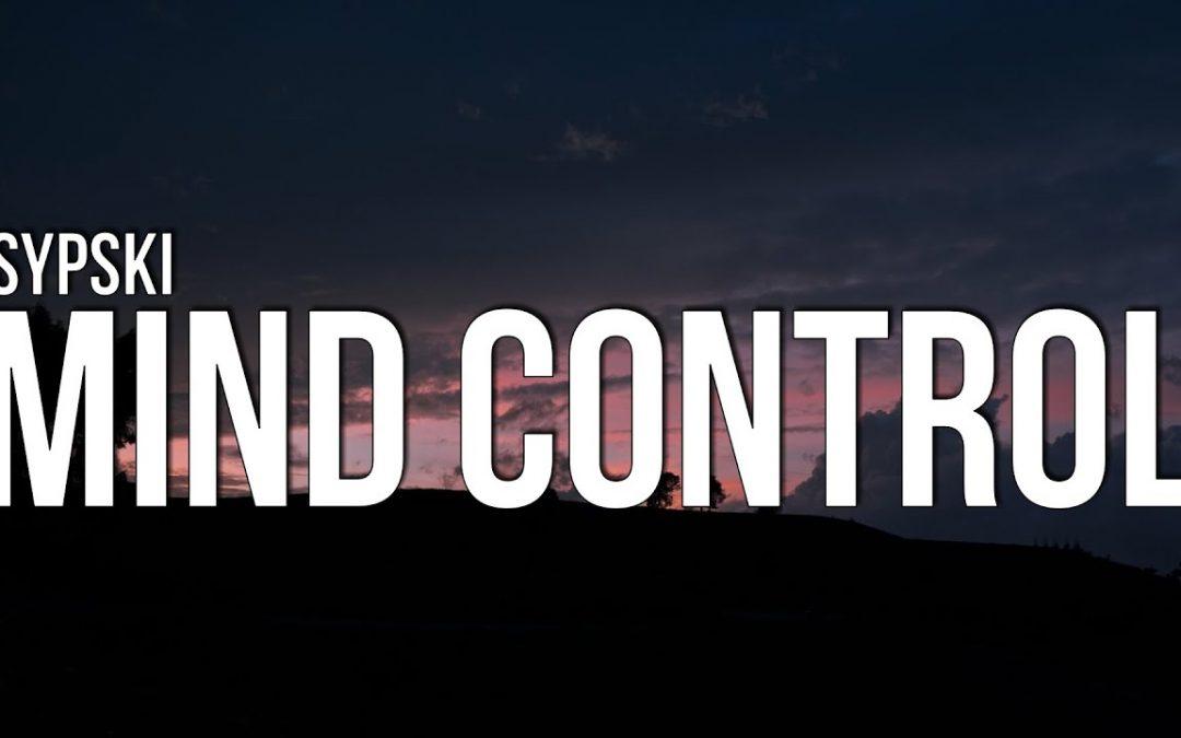SypSki – Mind Control (Lyrics)