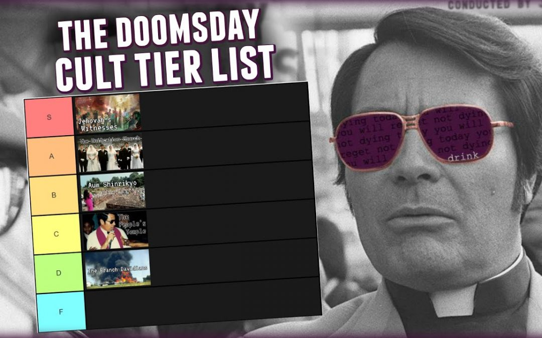 The Doomsday Cult Tier List