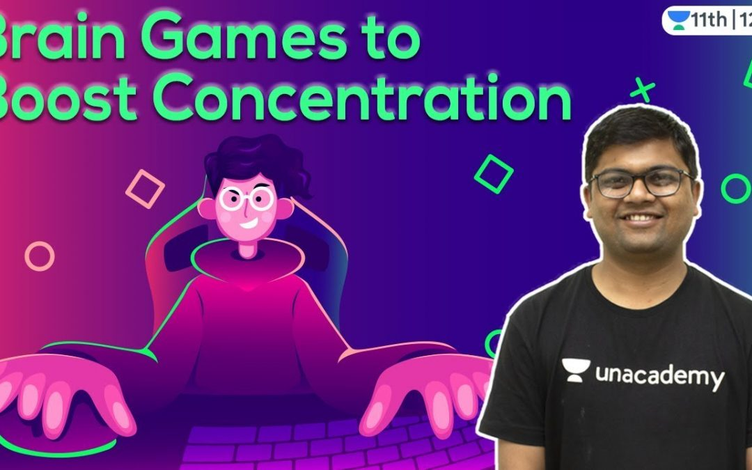 Brain Games   Mind Control   Concentration   CBSE   ICSE   Unacademy Class 11 & 12   Umesh Sir