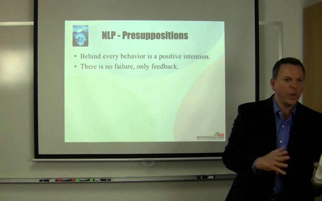 NLP Presuppositions – What are they & what do they mean?