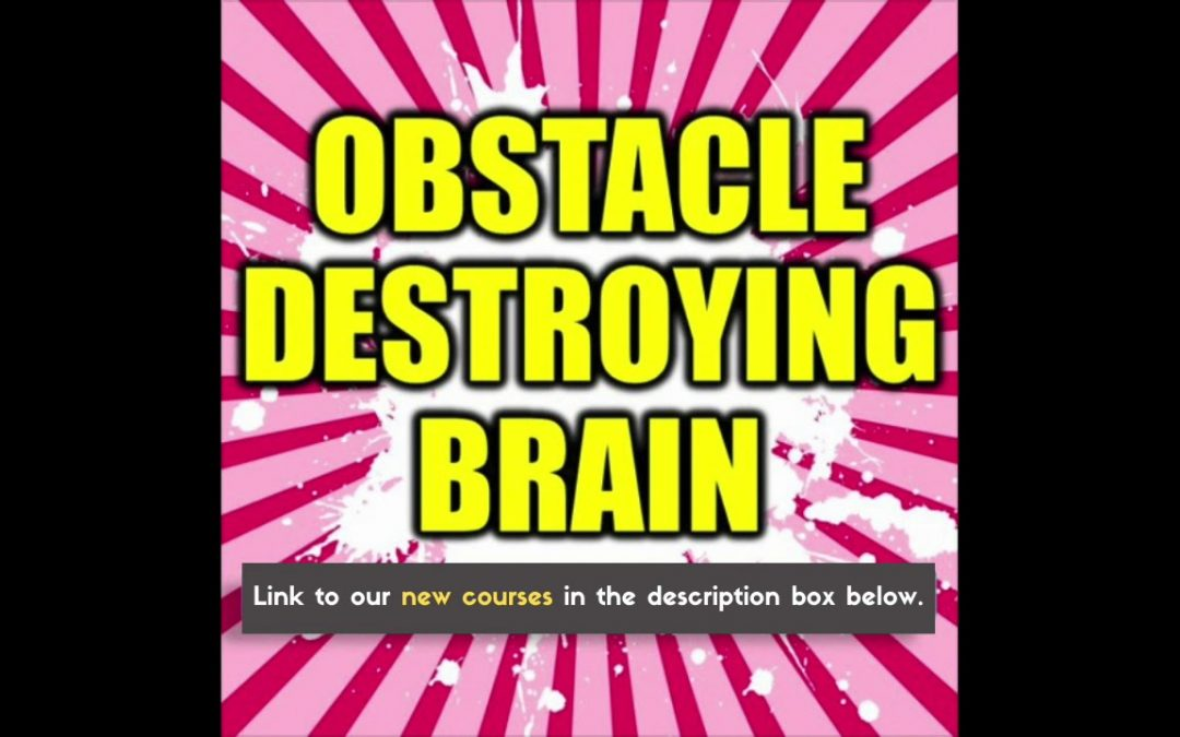 Obstacle Destroying Brain – Jump Through Hurdles – Overcome Barriers – Subliminal Affirmations