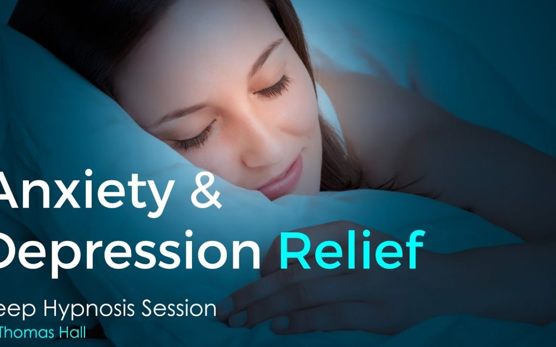 Anxiety & Depression Relief – Sleep Hypnosis Session – By Thomas Hall