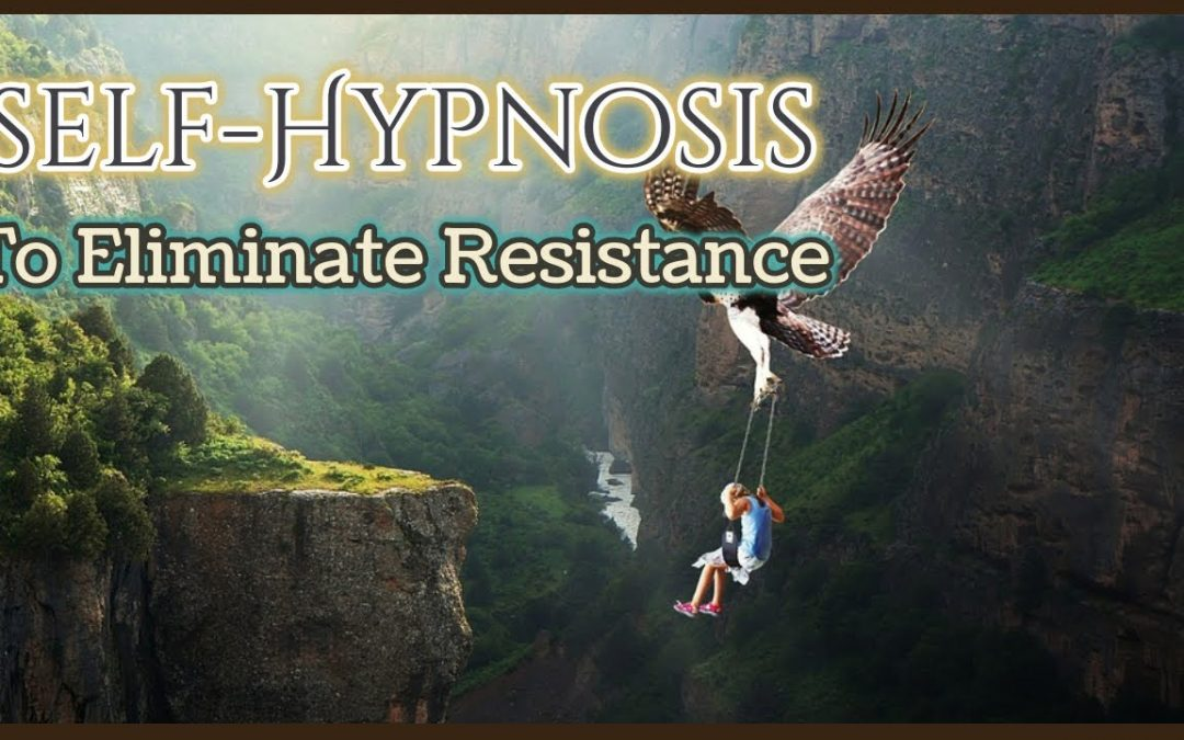 Self Hypnosis To Eliminate Resistance 🌻 Limiting Beliefs Subliminal Deep Sleep Isochronic Tones