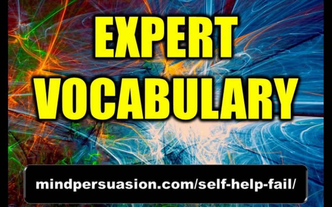 Expert Vocabulary – Improve Your Verbal Linguistic Intelligence – Subliminal Affirmations