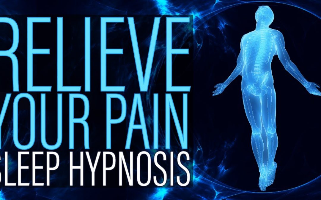 Sleep Hypnosis for Pain Control and Pain Relief