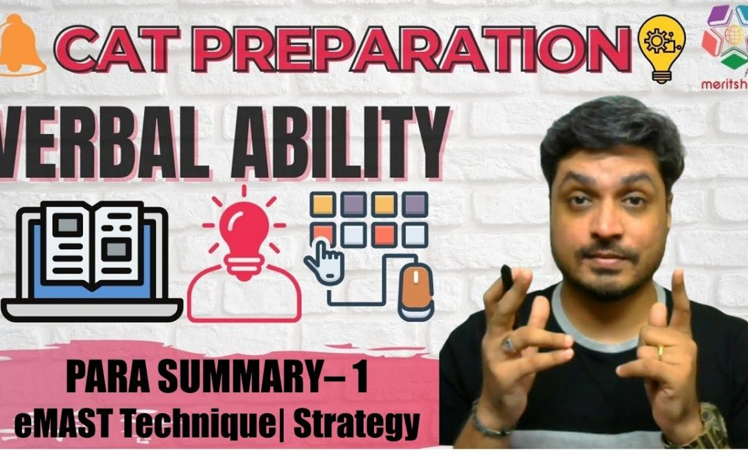Master VERBAL ABILITY for CAT | PARA SUMMARY 1 | eMast Technique +  Strategy | CAT 2019