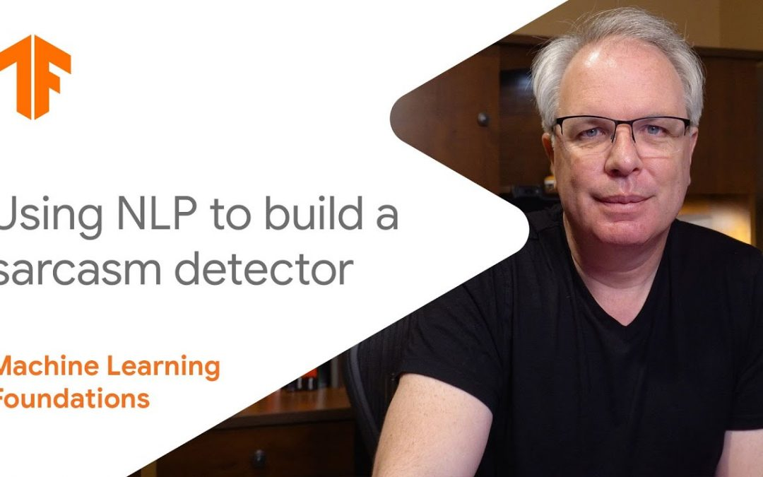 Machine Learning Foundations: Ep #10 – Using NLP to build a sarcasm classifier
