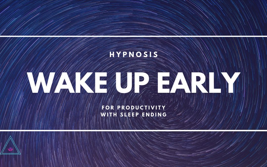 Wake Up Early For Productivity with Sleep Ending ☺ Hypnosis