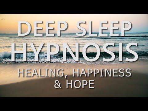 Deep Sleep Hypnosis for Healing, Happiness & Hope with Positive Affirmations (Sleep Meditation)