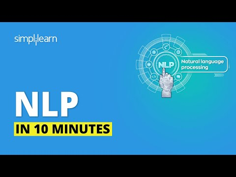 Natural Language Processing In 10 Minutes | NLP Tutorial For Beginners | NLP Training | Simplilearn