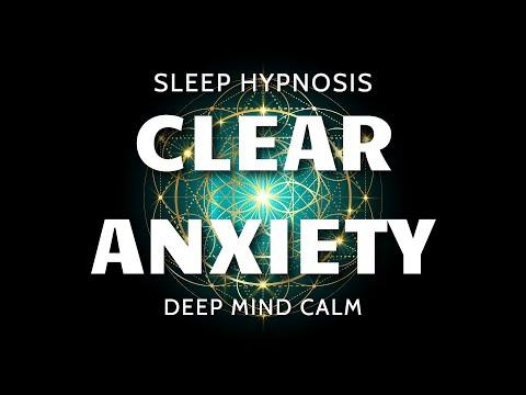 Sleep Hypnosis for Clearing Subconscious Anxiety – Ultra Deep Mind Calm