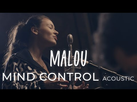 Malou – Mind Control (Official Acoustic Video)