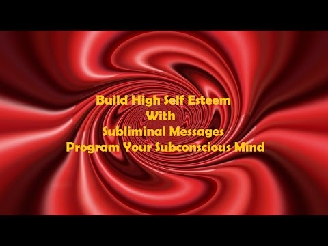 Extremely Powerful Self Esteem Subliminal Affirmations – Program Your Subconscious Mind