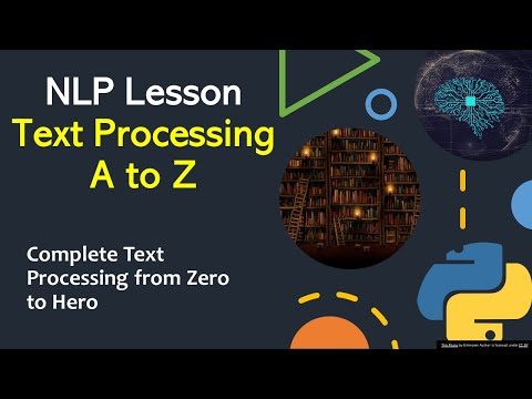 NLP Tutorial 13 – Complete Text Processing   End to End NLP Tutorial   NLP for Everyone   KGP Talkie