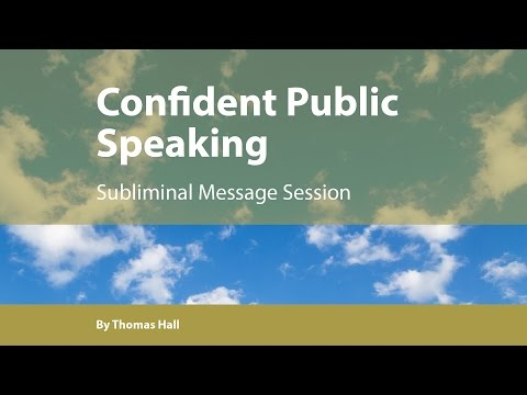 Confident Public Speaking – Subliminal Message Session – By Minds in Unison