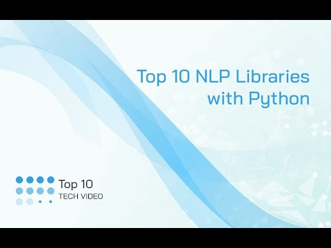 Top 10 NLP Libraries with Python